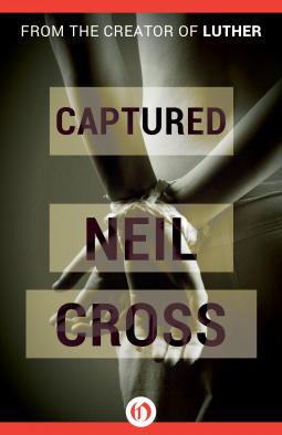 Captured - Neil Cross - Open Road Intergrated Media