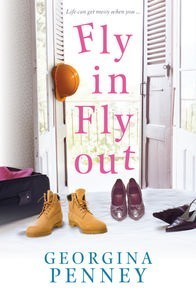 Fly In Fly Out - Georgina Penney, Penguin.
