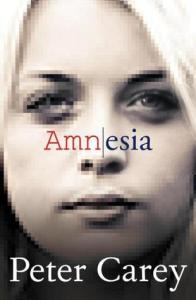 Amnesia; Peter Carey