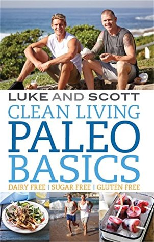Clean Living Paleo Basics