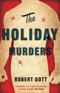The Holiday Murders: Robert Gott- Scribe.