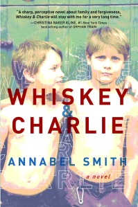 Whiskey and Charlie - Annabel Smith: Sourcebooks