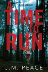 Book Cover: A Time To Run - J M Peace: Pan Macmillan