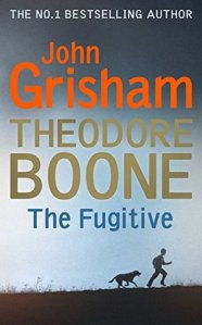 Book Cover Theodore Boone The Fugitive -John Grisham