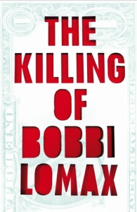 Cover The Killing of Bobbi Lomax