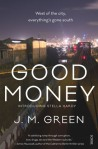 Cover Good Money J M Green