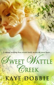 Sweet Wattle Creek Kaye Dobbie Cover