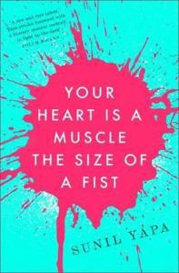 The Heart Is A Muscle The Size Of A Fist