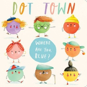 Dot Town - where-are-you-blue-9781481435895_lg