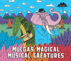 Mulga's Magical Musical Creatures