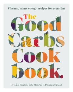 Good Carbs Cookbook