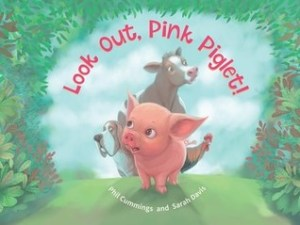 Look Out Pink Piglet