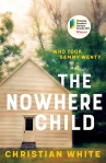 Nowhere Child by Christian White cover art