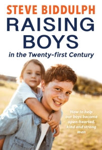 Raising-Boys-in-the-21st-Century_ Steve Biddulph cover art