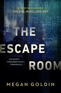 The Escape Room by Megan Goldin cover art