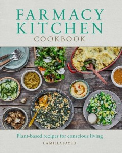 Farmacy Kitchen Cook Book by Camilla Fayed cover art