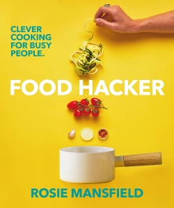 Food Hacker by Rosie Mansfield cover art