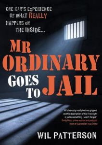 Mr Ordinary Goes to Jail by Wil Paterson cover art