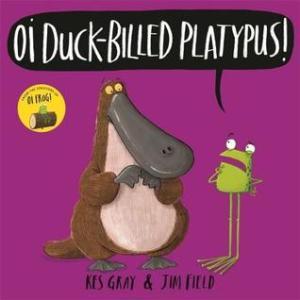 Oi Duck Billed Platypus!