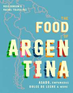 the-food-of-argentina-9781925418712